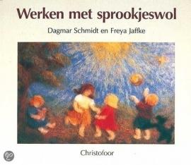 Werken met sprookjeswol (Dagmar en Freya)