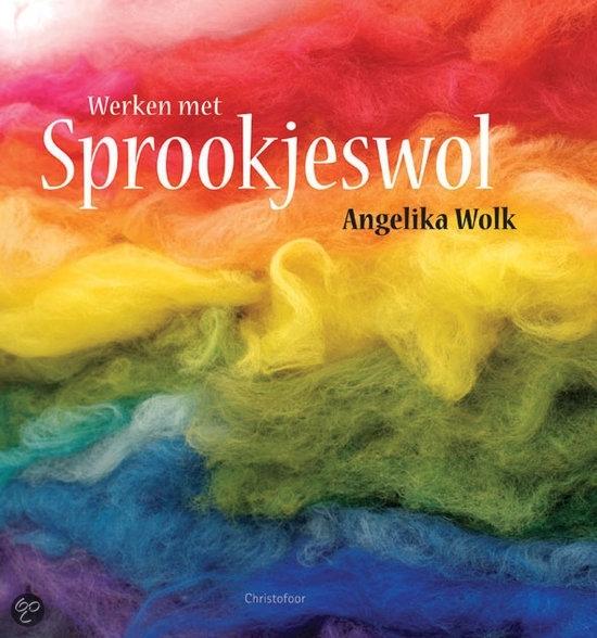 Werken met sprookjeswol (Angelika Wolk)