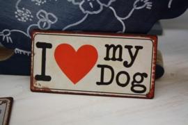 "leuke magneet ""I love my Dog"""