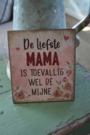 """metalen tekstbordje """"De liefste mama"""""""