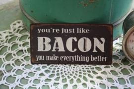 "leuke magneet "" Bacon"""