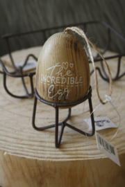 "houten ei ""the incredible egg "" L"
