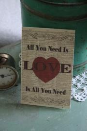 """dubbele kaart met tekst en envelop """" All you need is love"""""""