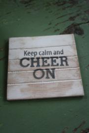 """dun houten onderzetter """"Keep calm and cheer on"""""""