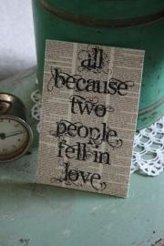 """dubbele kaart met tekst en envelop """" All because .."""""""