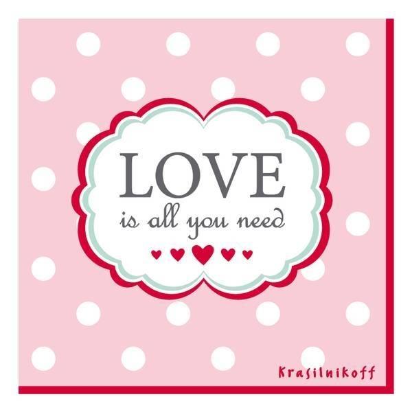 """papieren servetten """"Love is all you need"""""""