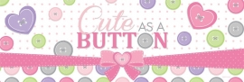 """Cute as a Button Girl"" mega slinger"
