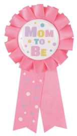 """Mom To Be"" Rozet/Button Roze"