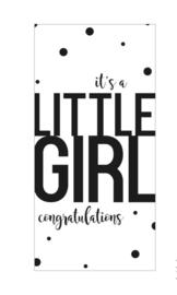 """Wenskaart """"It's a Little Girl congratulations"""""""