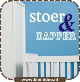 """Sticker """"Stoer & Dapper"""" 2 kleuren 80x50cm"""