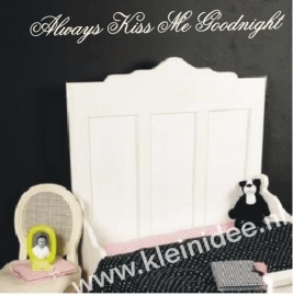Always kiss me goodnight  100x11,5 cm
