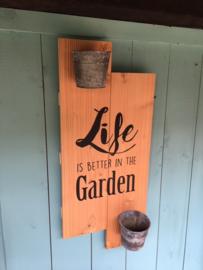 "Douglas houten tuinbord ""Life is better in the Garden"""