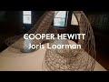 COOPER HEWITT Joris Laarman
