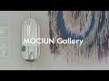 MOCIUN Gallery