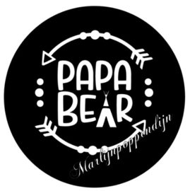 Button opener met tekst ''Papa bear'' 56mm.