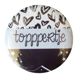 Button spiegel met tekst ''Toppertje'' 56mm.