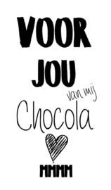 Klein bedank kaartje met tekst ''Voor jou van mij chocola mmm'' 5 bij 8.5 cm.