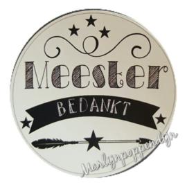 Sticker met tekst '' Meester bedankt'' 6 cm doorsnee