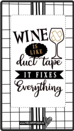 Fles etiket, leuk je fles net even anders te maken, met tekst ''Wine is like duct tape it fixes everything''. 6.5 bij 11.5 cm