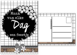 28.Kaart met tekst ''Maak van elke dag een feestje''.