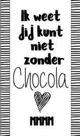 Klein bedank kaartje met tekst ''Ik weet jij kunt niet zonder chocola mmm'' 5 bij 8.5 cm.
