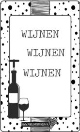 Fles etiket, leuk je fles net even anders te maken, met tekst ''Wijnen Wijnen Wijnen''. 6.5 bij 11.5 cm