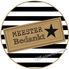 Sticker met tekst ''Meester bedankt'' 6 cm. zwart wit gestreept.