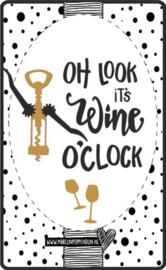 Fles etiket, leuk je fles net even anders te maken, met tekst ''oh look it's wine oçlock''. 6.5 bij 11.5 cm