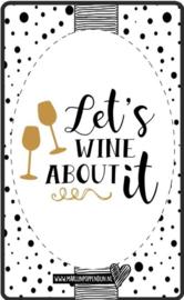 Fles etiket, leuk je fles net even anders te maken, met tekst ''Let's wine about een it''. 6.5 bij 11.5 cm
