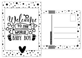 Kaart A6 met tekst ''Welcome to our world baby boy .''. 10.5 bij 14.8