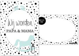 A6 kaart met tekst '' Wij worden papa & mama''.