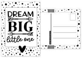 Kaart A6 met tekst ''Dream big little one .''. 10.5 bij 14.8