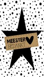 Klein bedank kaartje met tekst ''Meester bedankt'' 5 bij 8.5 cm.