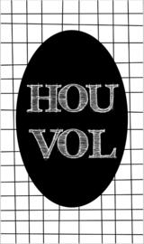 Kaartje met tekst ''Hou vol'' 5 bij 8.5 cm.