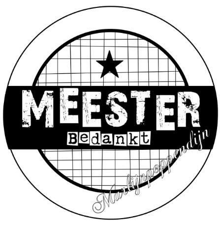 Button opener met tekst ''Meester bedankt '' 56 mm doorsnee.