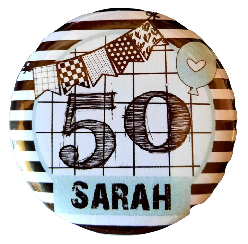 Button  met tekst ''50 Sarah''56 mm