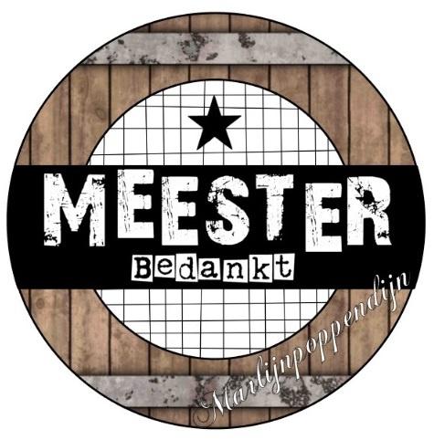 Sticker''Meester bedankt '' 6 cm doorsnee.