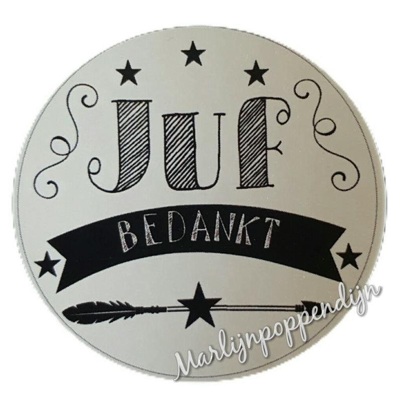 sticker met tekst '' Juf bedankt'' 6 cm doorsnee