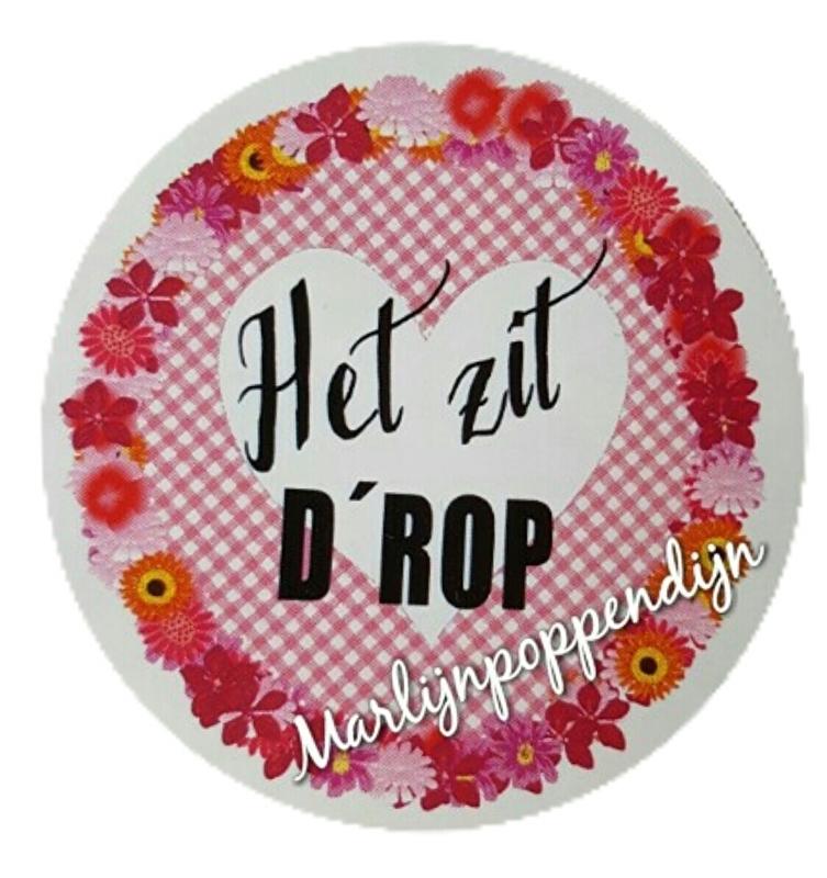 Sticker met tekst ''Het zit D'ROP'' 6 cm doorsnee.