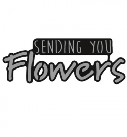 Craftables - Sending you flowers CR1310