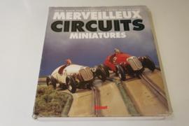 Informatieboek Merveilleux Circuits Miniatures