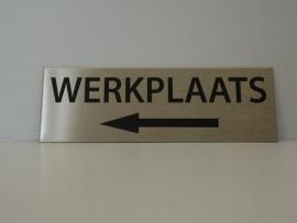 """RVS deurplaatje, opschrift """"WERKPLAATS""""  + pijl links 15x5 cm"""