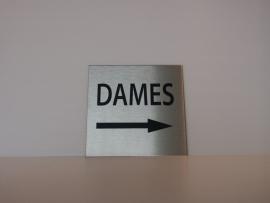 RVS deurplaatje, opschrift DAMES + pijl rechts 9 x 9 cm
