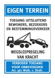 Bord - EIGEN TERREIN WEGSLEEPREGELING - Art. nr. EF107