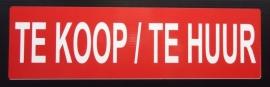 """Sticker opdruk  """"TE KOOP - TE HUUR"""" 34x10 cm (art.nr. EF024)"""