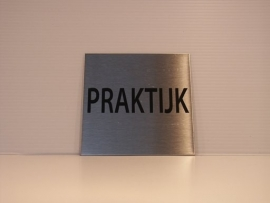 RVS deurplaatje, tekst PRAKTIJK 9 x 9 cm