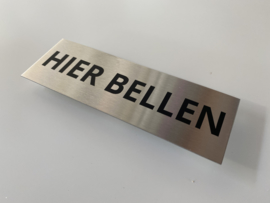 """RVS deurplaatje, opschrift """"HIER BELLEN"""" 15x5 cm"""