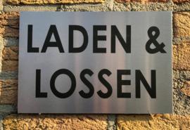 RVS buitenbord met opschrift 'LADEN & LOSSEN' 30 x 20 CM