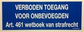 """Sticker """"verboden toegang blauw / wit 34 x 12 cm - art.nr.EF001 - sticker"""