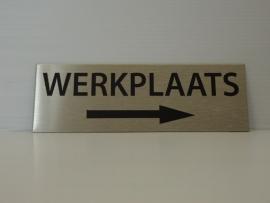"""RVS deurplaatje, opschrift """"WERKPLAATS""""  + pijl rechts 15x5 cm"""
